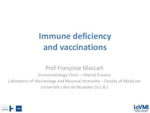 Immune deficiency and vaccinations
