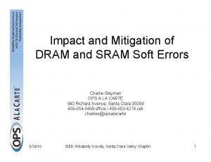 Impact and Mitigation of DRAM and SRAM Soft Errors