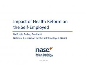 Impact of Health Reform on the Self Employed