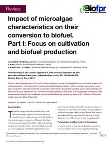 Impact of microalgae characteristics on their conversion to biofuel. Part I: Focus on cultivation and biofuel production
