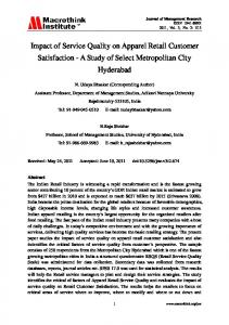 Impact of Service Quality on Apparel Retail Customer Satisfaction - A Study of Select Metropolitan City Hyderabad