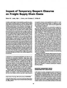 Impact of Temporary Seaport Closures on Freight Supply Chain Costs
