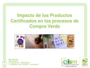 Impacto de los Productos Certificados en los procesos de Compra Verde