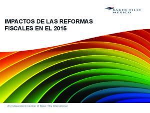 IMPACTOS DE LAS REFORMAS FISCALES EN EL 2015
