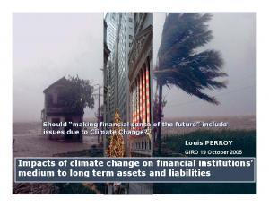 Impacts of climate change on financial institutions medium to long term assets and liabilities