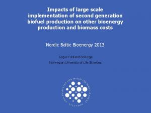 Impacts of large scale implementation of second generation biofuel production on other bioenergy production and biomass costs
