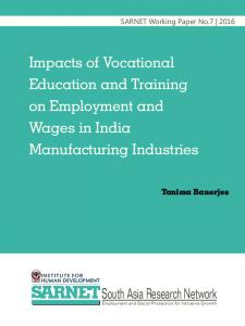 Impacts of Vocational Education and Training on Employment and Wages in India Manufacturing Industries