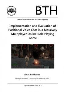 Implementation and Evaluation of Positional Voice Chat in a Massively Multiplayer Online Role Playing Game