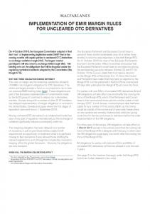 IMPLEMENTATION OF EMIR MARGIN RULES FOR UNCLEARED OTC DERIVATIVES