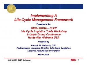 Implementing A Life Cycle Management Framework