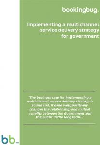 Implementing a multichannel service delivery strategy for government