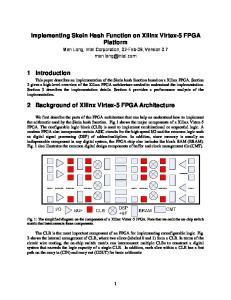 Implementing Skein Hash Function on Xilinx Virtex-5 FPGA Platform. 2 Background of Xilinx Virtex-5 FPGA Architecture