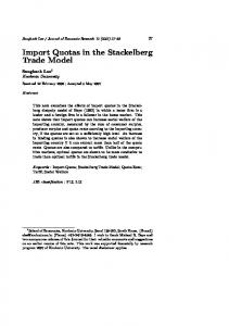 Import Quotas in the Stackelberg Trade Model