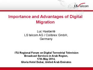 Importance and Advantages of Digital Migration