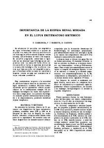 IMPORTANCIA DE LA BIOPSIA RENAL SERIADA EN EL LUPUS ERITEMATOSO SISTEMICO