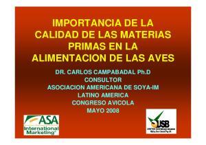 IMPORTANCIA DE LA CALIDAD DE LAS MATERIAS PRIMAS EN LA ALIMENTACION DE LAS AVES