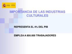 IMPORTANCIA DE LAS INDUSTRIAS CULTURALES