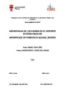 IMPORTANCIA DE LOS PADRES EN EL DEPORTE EN EDAD ESCOLAR IMPORTANCE OF PARENTS IN SCHOOL SPORTS