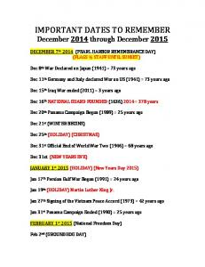 IMPORTANT DATES TO REMEMBER December 2014 through December 2015