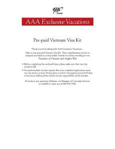 IMPORTANT PASSPORT AND VISA INFORMATION FOR VISITING. Vietnam: