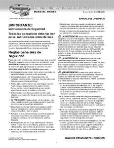 IMPORTANTE! Instrucciones de Seguridad Todos los operadores deberán leer estas instrucciones antes del uso. Reglas generales de seguridad