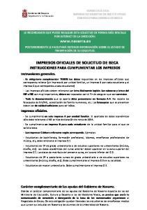 IMPRESOS OFICIALES DE SOLICITUD DE BECA INSTRUCCIONES PARA CUMPLIMENTAR LOS IMPRESOS