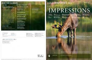 IMPRESSIONS. 3 News MARK YOUR CALENDARS! FALL 2012 SPRING 2013 FALL 2012 SPRING