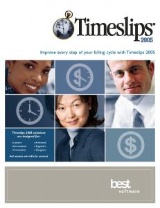 Improve every step of your billing cycle with Timeslips 2005