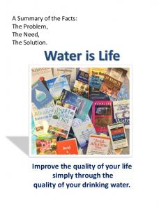 Improve the quality of your life simply through the quality of your drinking water