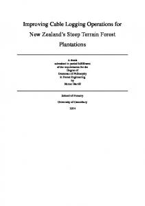 Improving Cable Logging Operations for New Zealand s Steep Terrain Forest Plantations