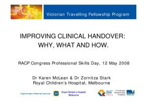 IMPROVING CLINICAL HANDOVER: WHY, WHAT AND HOW