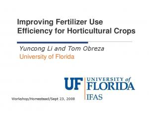 Improving Fertilizer Use Efficiency for Horticultural Crops. University of Florida