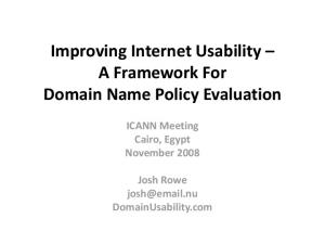 Improving Internet Usability A Framework For Domain Name Policy Evaluation