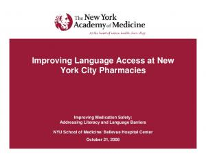 Improving Language Access at New York City Pharmacies. Improving Medication Safety: Addressing Literacy and Language Barriers