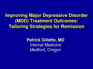 Improving Major Depressive Disorder (MDD) Treatment Outcomes: Tailoring Strategies for Remission