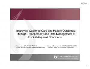 Improving Quality of Care and Patient Outcomes: Through Transparency and Data Management of Hospital Acquired Conditions