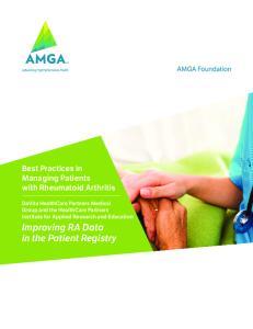 Improving RA Data in the Patient Registry. Best Practices in Managing Patients with Rheumatoid Arthritis
