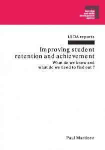 Improving student retention and achievement What do we know and what do we need to find out?
