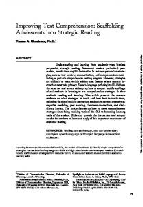 Improving Text Comprehension: Scaffolding Adolescents into Strategic Reading