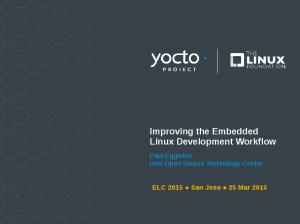 Improving the Embedded Linux Development Workflow