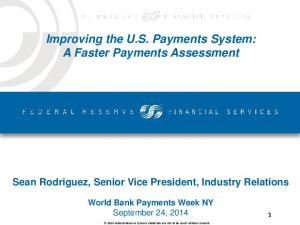 Improving the U.S. Payments System: A Faster Payments Assessment