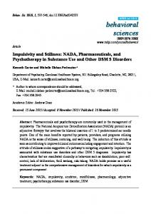 Impulsivity and Stillness: NADA, Pharmaceuticals, and Psychotherapy in Substance Use and Other DSM 5 Disorders