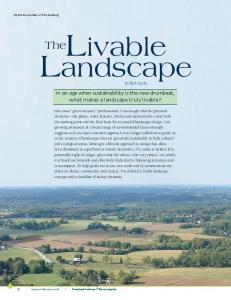 In an age when sustainability is the new drumbeat, what makes a landscape truly livable?