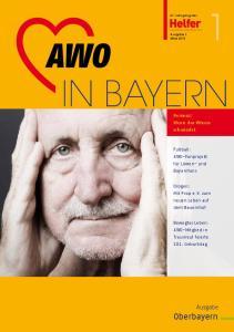 IN BAYERN. Oberbayern. Ausgabe. Demenz: Wenn das Wissen schwindet. Fußball: AWO-Fanprojekt für Löwen- und Bayernfans