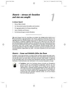 In diesem Kapitel lernen Sie, dass Materie aus Stoffen oder Stoffgemischen besteht, die in
