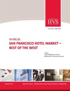 IN FOCUS: SAN FRANCISCO HOTEL MARKET BEST OF THE WEST