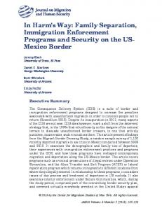 In Harm s Way: Family Separation, Immigration Enforcement Programs and Security on the US- Mexico Border