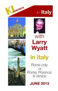 in Italy with Larry Wyatt in Italy