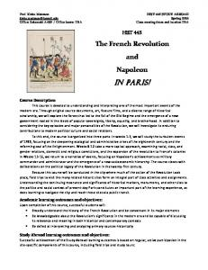 IN PARIS! The French Revolution and Napoleon HIST 445. Course Description. Academic learning outcomes and objectives: