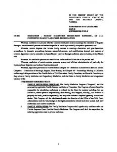 IN RE: MEDIATION - FAMILY MEDIATION MANDATORY REFERRAL OF ALL CONTESTED FAMILY LAW CASES TO MEDIATION